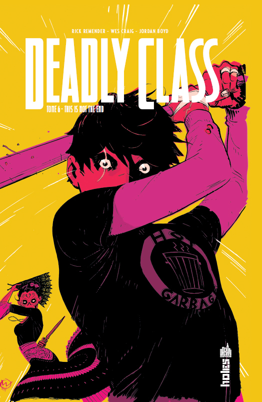 DEADLY CLASS TOME 6