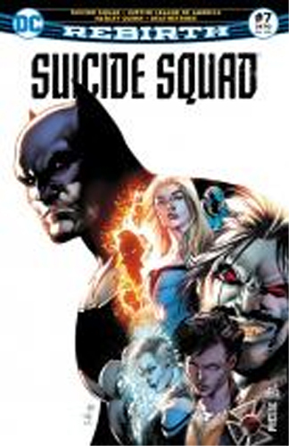 SUICIDE SQUAD REBIRTH 07 LA LIGUE DE BATMAN !