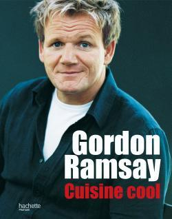 Gordon ramsay cuisine cool ramsay g livres pratiques - Livre de cuisine gordon ramsay ...