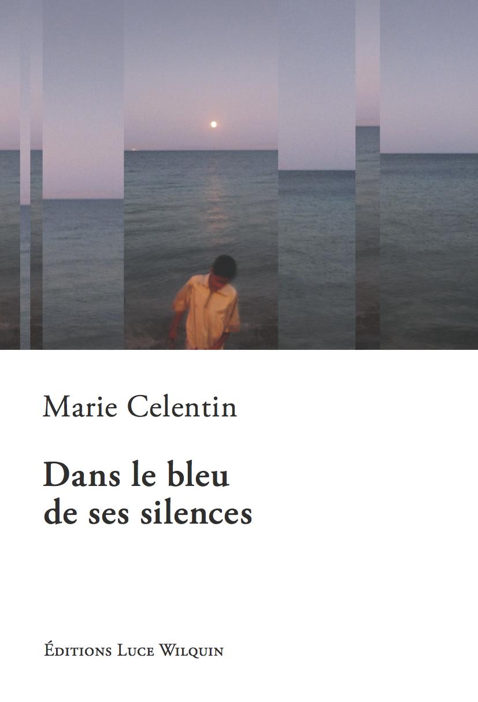 DANS LE BLEU DE SES SILENCES