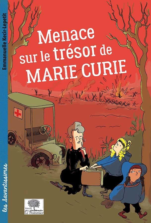 MENACE SUR LE TRESOR DE MARIE CURIE
