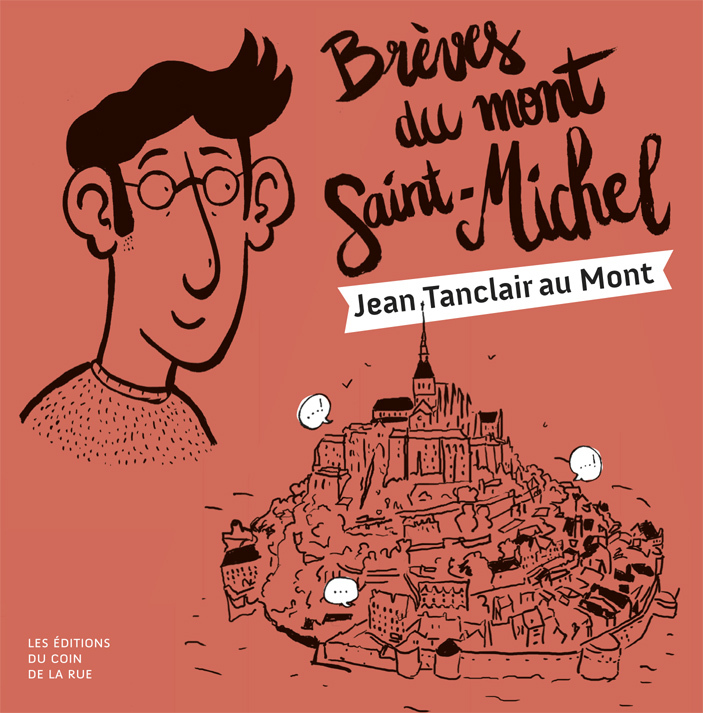 BREVES DU MONT SAINT-MICHEL, JEAN TANCLAIR AU MONT