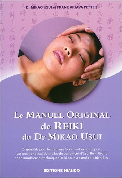LE MANUEL ORIGINAL DE REIKI DU DR MIKAO USUI