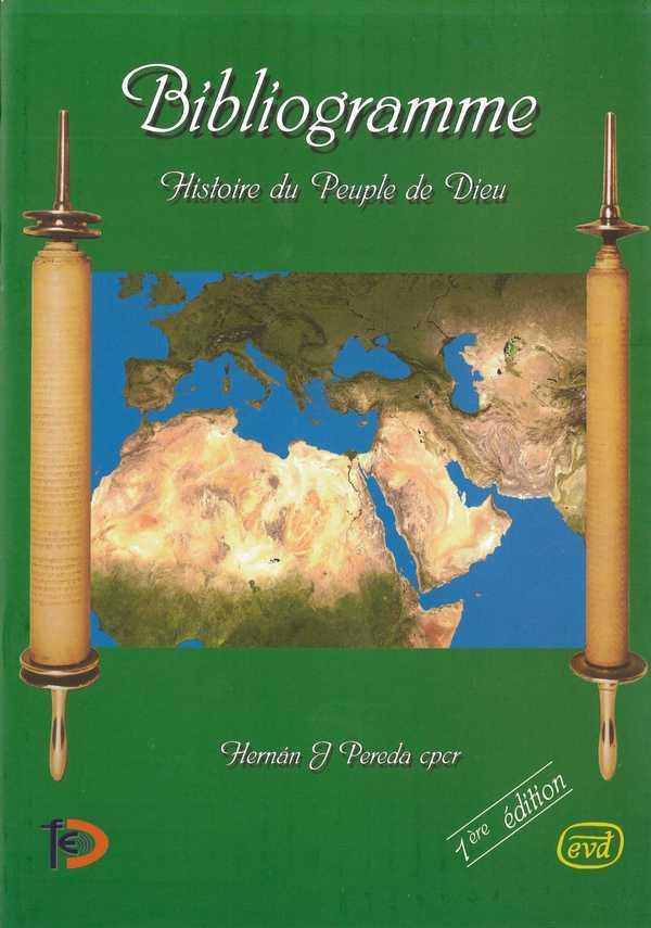 BIBLIOGRAMME - HISTOIRE DU PEUPLE DE DIEU