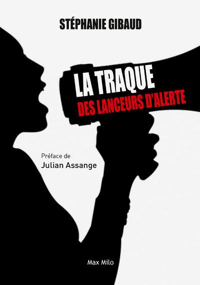 LA TRAQUE DES LANCEURS D'ALERTE