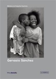 GERVASIO SANCHEZ  (PHOTOBOLSILLO) /ANGLAIS