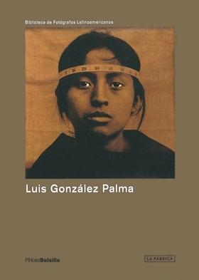 LUIS GONZALEZ PALMA  (PHOTOBOLSILLO) /ANGLAIS