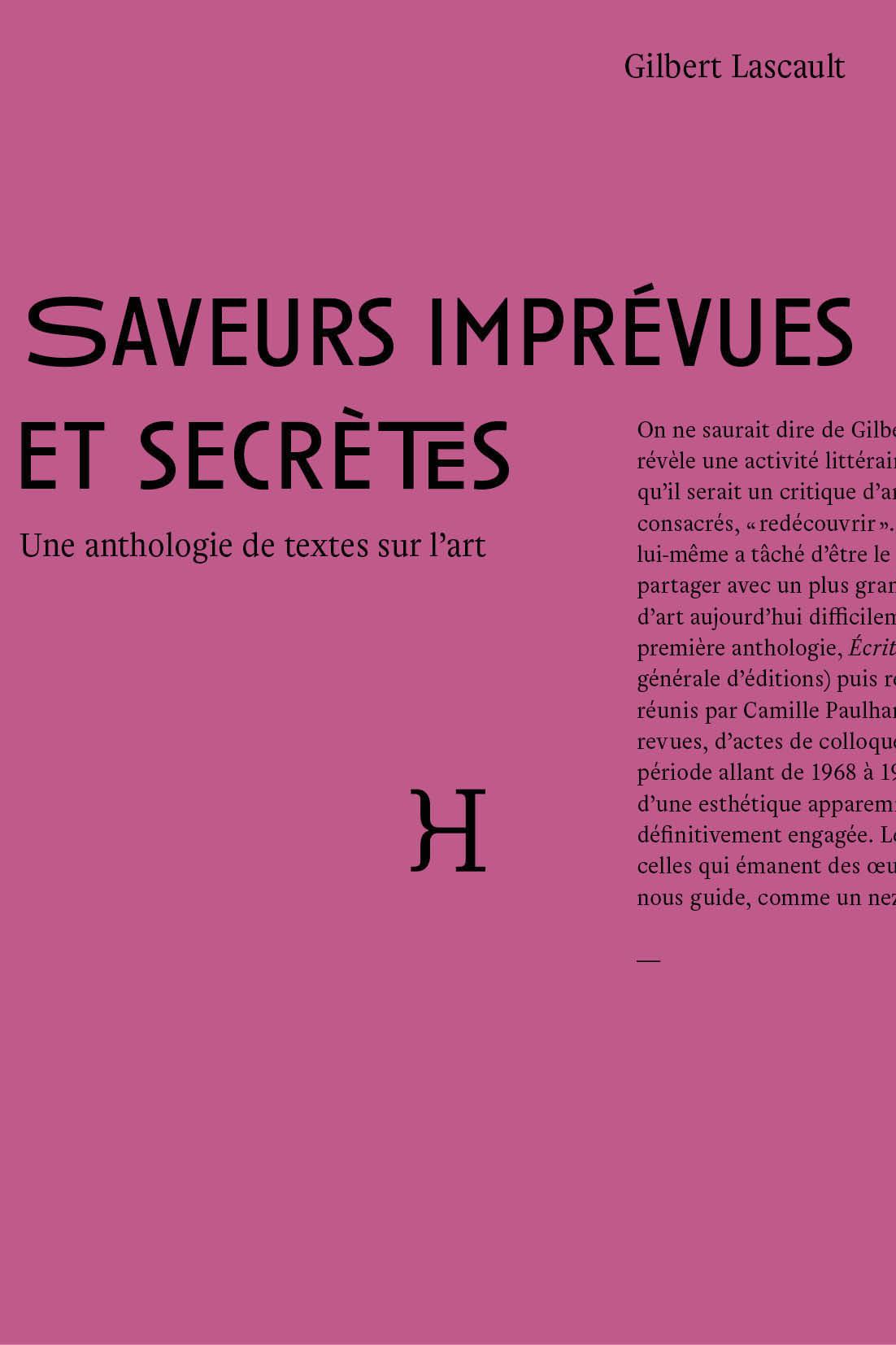 SAVEURS IMPREVUES ET SECRETES ANTHOLOGIE DE TEXTES SUR L ART