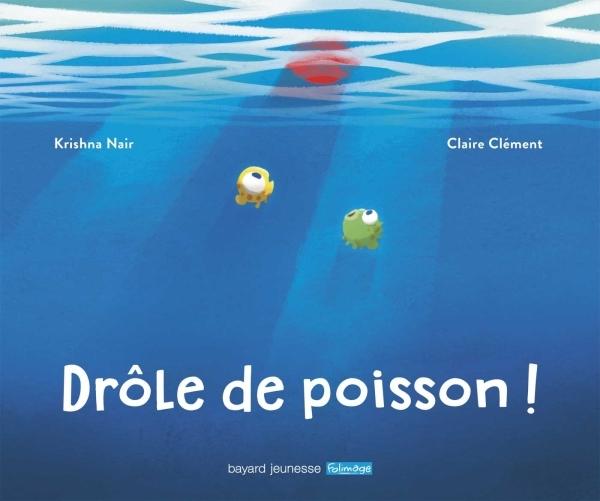 DROLE DE POISSON !