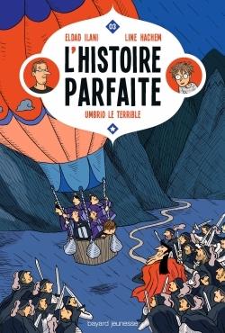 L'HISTOIRE PARFAITE, TOME 03