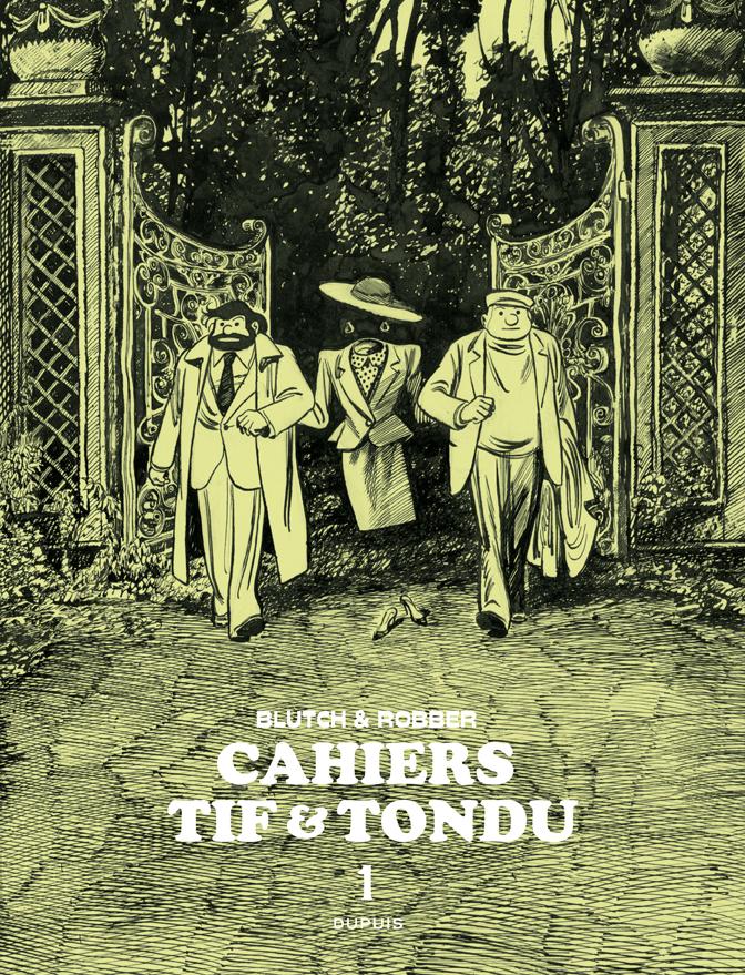 TIF ET TONDU (CAHIER) T1 TIF ET TONDU - CAHIERS - TOME 1 - CAHIERS TIF ET TONDU 1/3