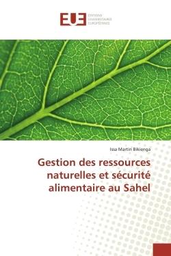 GESTION DES RESSOURCES NATURELLES ET SECURITE ALIMENTAIRE AU SAHEL