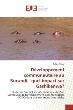 DEVELOPPEMENT COMMUNAUTAIRE AU BURUNDI - QUEL IMPACT SUR GASHIKANWA?