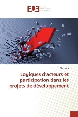 LOGIQUES D'ACTEURS ET PARTICIPATION DANS LES PROJETS DE DEVELOPPEMENT