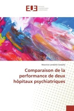 COMPARAISON DE LA PERFORMANCE DE DEUX HOPITAUX PSYCHIATRIQUES