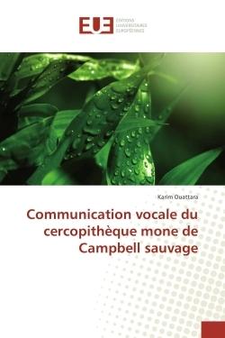 COMMUNICATION VOCALE DU CERCOPITHEQUE MONE DE CAMPBELL SAUVAGE
