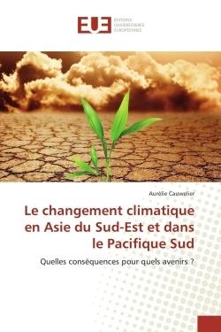 LE CHANGEMENT CLIMATIQUE EN ASIE DU SUD-EST ET DANS LE PACIFIQUE SUD