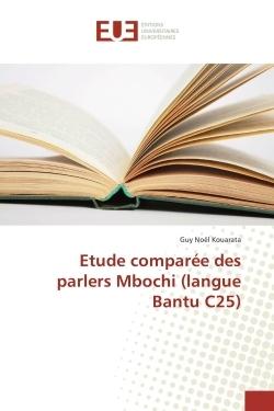 ETUDE COMPAREE DES PARLERS MBOCHI (LANGUE BANTU C25)