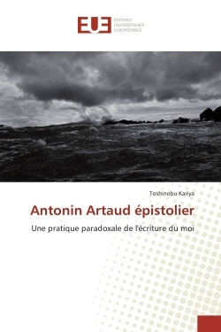 ANTONIN ARTAUD EPISTOLIER