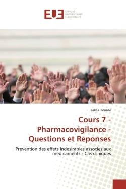 COURS 7 - PHARMACOVIGILANCE - QUESTIONS ET REPONSES