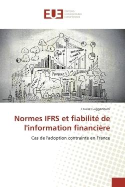 NORMES IFRS ET FIABILITE DE L'INFORMATION FINANCIERE