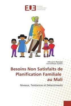 BESOINS NON SATISFAITS DE PLANIFICATION FAMILIALE AU MALI