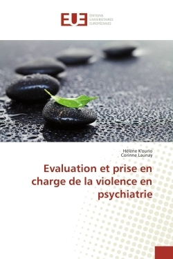 EVALUATION ET PRISE EN CHARGE DE LA VIOLENCE EN PSYCHIATRIE