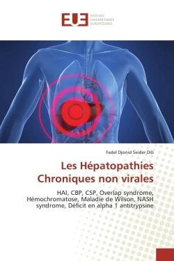 LES HEPATOPATHIES CHRONIQUES NON VIRALES