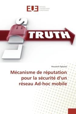MECANISME DE REPUTATION POUR LA SECURITE D'UN RESEAU AD-HOC MOBILE