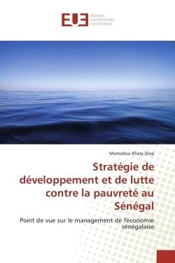 STRATEGIE DE DEVELOPPEMENT ET DE LUTTE CONTRE LA PAUVRETE AU SENEGAL