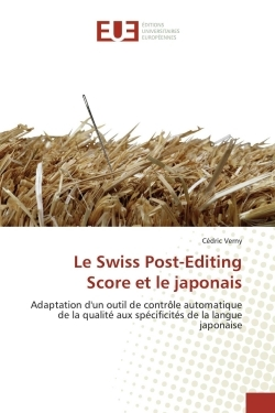 LE SWISS POST-EDITING SCORE ET LE JAPONAIS