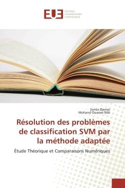 RESOLUTION DES PROBLEMES DE CLASSIFICATION SVM PAR LA METHODE ADAPTEE
