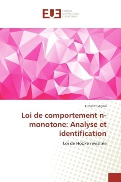 LOI DE COMPORTEMENT N-MONOTONE: ANALYSE ET IDENTIFICATION