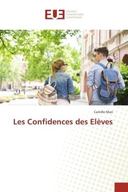LES CONFIDENCES DES ELEVES