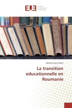 LA TRANSITION EDUCATIONNELLE EN ROUMANIE