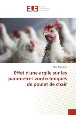 EFFET D'UNE ARGILE SUR LES PARAMETRES ZOOTECHNIQUES DE POULET DE CHAIR