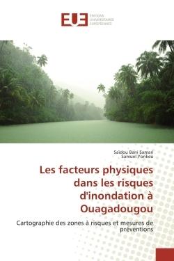 LES FACTEURS PHYSIQUES DANS LES RISQUES D'INONDATION A OUAGADOUGOU