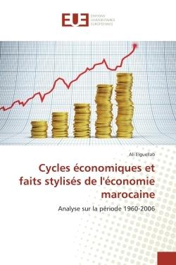 CYCLES ECONOMIQUES ET FAITS STYLISES DE L'ECONOMIE MAROCAINE