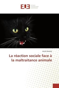 LA REACTION SOCIALE FACE A LA MALTRAITANCE ANIMALE