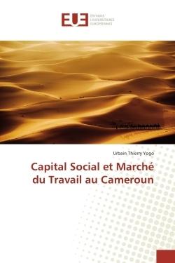 CAPITAL SOCIAL ET MARCHE DU TRAVAIL AU CAMEROUN