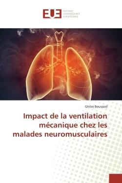 IMPACT DE LA VENTILATION MECANIQUE CHEZ LES MALADES NEUROMUSCULAIRES