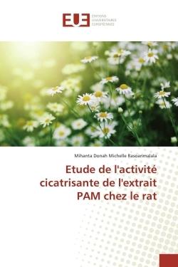 ETUDE DE L'ACTIVITE CICATRISANTE DE L'EXTRAIT PAM CHEZ LE RAT