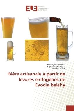 BIERE ARTISANALE A PARTIR DE LEVURES ENDOGENES DE EVODIA BELAHY