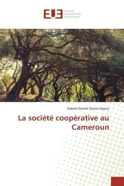 LA SOCIETE COOPERATIVE AU CAMEROUN