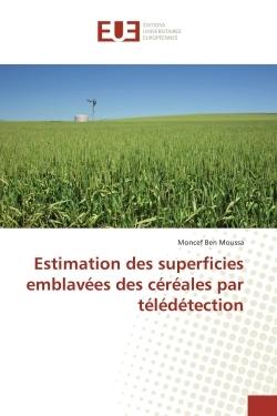 ESTIMATION DES SUPERFICIES EMBLAVEES DES CEREALES PAR TELEDETECTION