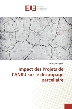 IMPACT DES PROJETS DE L'ANRU SUR LE DECOUPAGE PARCELLAIRE