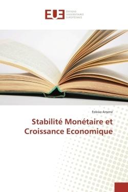 STABILITE MONETAIRE ET CROISSANCE ECONOMIQUE