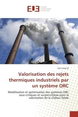 VALORISATION DES REJETS THERMIQUES INDUSTRIELS PAR UN SYSTEME ORC
