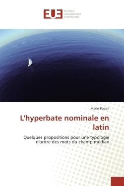L'HYPERBATE NOMINALE EN LATIN