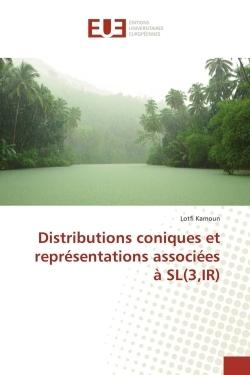 DISTRIBUTIONS CONIQUES ET REPRESENTATIONS ASSOCIEES A SL(3,IR)